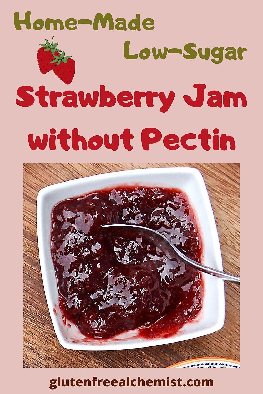 Low Sugar Strawberry Jam without Pectin