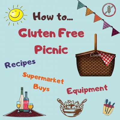 Gluten Free Picnic – An Ultimate Guide to Perfect Recipes, Food Buys & Equipment